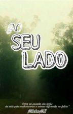 Ao seu lado (CONTO) by JaumBiscoito3