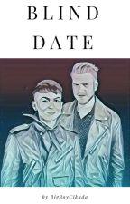 Blind Date (on hold/being edited) by BigBoyCikada