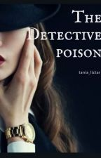 The detective's poison by nininiliz