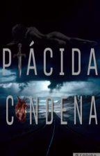 Plácida condena  by Fervor_