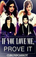 If you love me, prove it (A Harry Styles&Zayn Malik F.F.) by CURLY69CARROT
