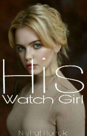 Watchgirl by NISHATRONAK