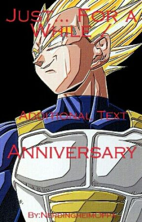 Just    for a while/ Anniversary~ Husband! Vegeta x Human
