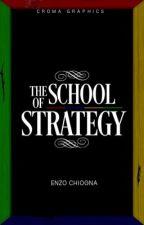The School Of Strategy by KaneKuG