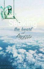 Seeking the heart of Alaska /Finalizată/ by girl_speak