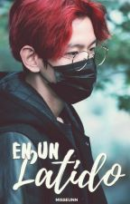 En un latido [ChanBaek / BaekYeol] by MissEunn