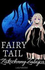 Fairy tail : zakochany zabójca  by LadyHelloBell