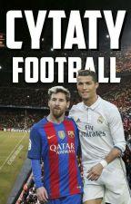 CYTATY [ Football ] by _taka_sobie_ja_