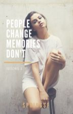 People change memories don't by SpringSF