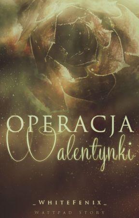 Operacja: Walentynki by _WhiteFenix_