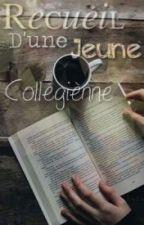 Recueil d'une jeune collégienne. by Cababip