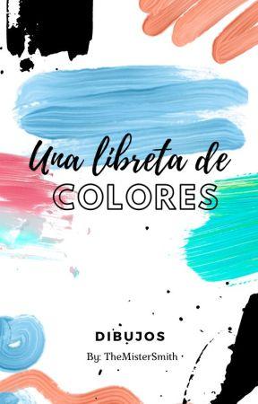 Una Libreta de colores -Dibujos by Randy-Smith