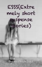 ESSS(Extremely short suspense stories) by Evette_Quinn_075