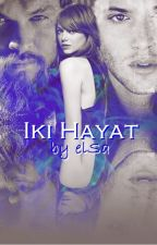 İKİ HAYAT (Askıda) by forewer21