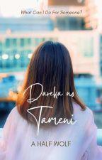 Dareka no Tameni [COMPLETED] by ahalfwolf