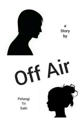Off Air by Sa_saki