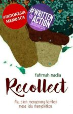 Recollect by fatimahnadia_