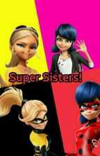 Super Sisters by starfly62