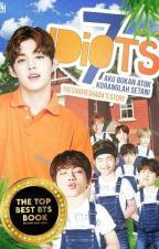 [ EDITING ] 7 IDIOTS + BTS by TaeshaFiesha04