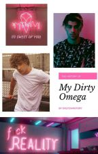My Dirty Omega by onlyziamstory