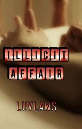 Illicit Affair  by eroticfictionauthor