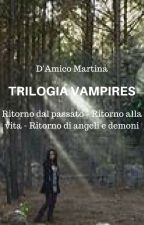 TRILOGIA VAMPIRES by 20_MoonLight_02