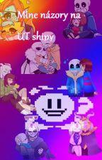 Mine názory na UT shipy by Music_LoverCZE