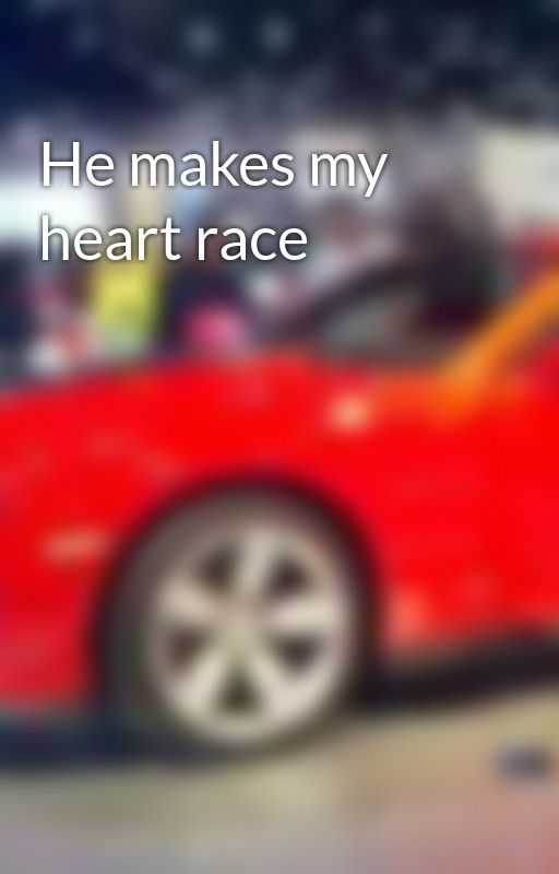 He makes my heart race by Kittenlover