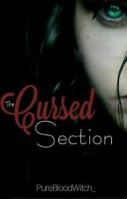 Cursed Section by PureBloodWitch_