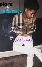 Explore My Complexity (Roc Royal Love Story) by NeshaaaE