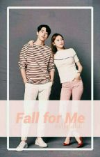 Fall For Me (On-going) by wattylulu