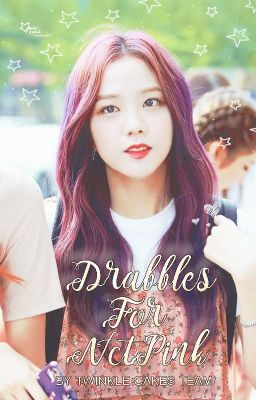 || twinkle cakes team || drabbles for nctpink