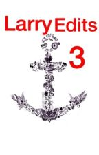 Larry edits 3 by LouisSmolBean