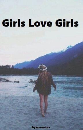 Girls Love Girls  by weronicza