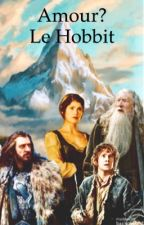 Amour ? Le hobbit. by user98350119