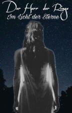 Im Licht der Sterne || Der Herr der Ringe - Die zwei Türme by ___Julia2302___
