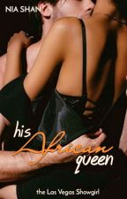 His African Queen ~ The Las Vegas Show Girl (On Hold)  by shanibhani