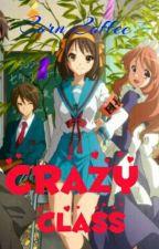 Crazy Class by Corn_Coffee