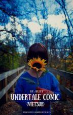 Truyện tranh Undertale (Vietsub) by -Ruby-Chan-