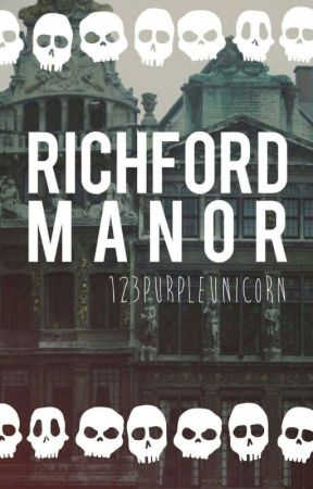 The Richford Manor by 123PurpleUnicorn
