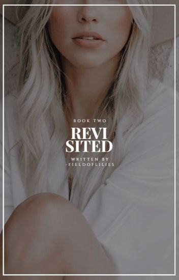 Revisited {Steve Rogers | Book Two}