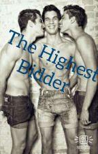The Highest Bidder by Danielle20002018