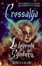 Cressalÿa I La leyenda del Syndero by Scaryze