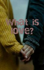 What Is Love? [Pausada] by fany416