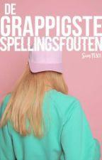 De grappigste spellingsfouten | SamF1301 by SamF1301