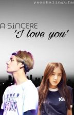 A sincere 'i love you' || sinb taehyung fanfic (complete!) by yeochajingufan