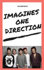 Imagines One Direction✔ by JAlmeida9