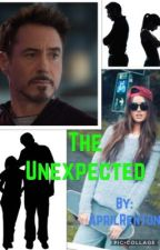 The Unexpected (A Tony Stark Daughter Fanfic) by AprilRenton