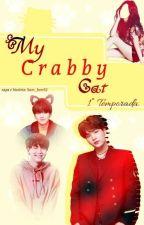 My crabby cat |1º temporada☆Reescrita☆| by Sam_JeonS2