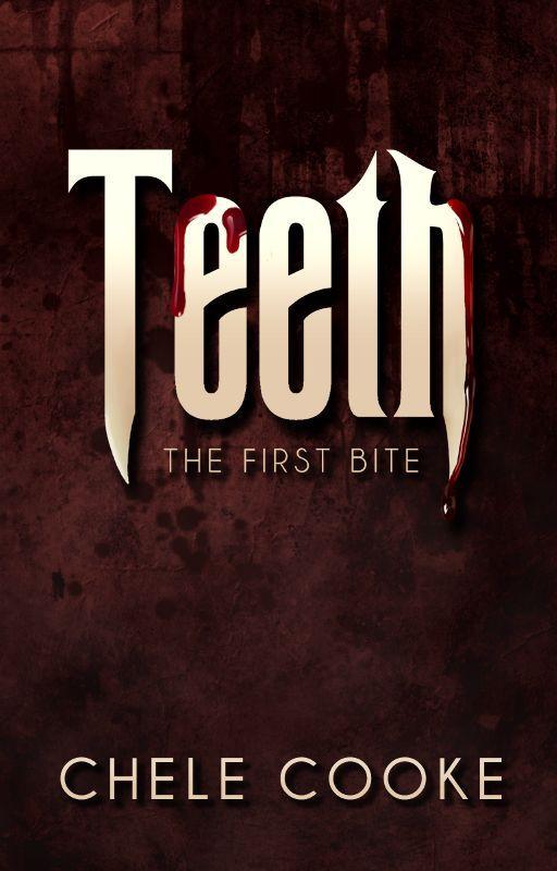 Teeth by CheleCooke